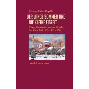 Der Lange Sommer und die Kleine Eiszeit
