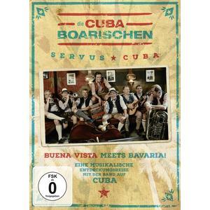 CubaBoarischen,Die - Servus Cuba! - 1 DVD