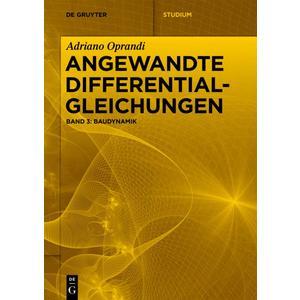 Adriano Oprandi: Angewandte Differentialgleichungen / Baudynamik