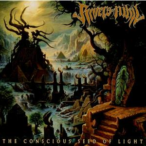 Rivers Of Nihil - The Conscious Seed Of Light - 1 CD