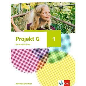 Projekt G Gesellschaftslehre 1. Ausgabe Nordrhein-Westfalen