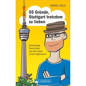 55 Gründe, Stuttgart trotzdem zu lieben