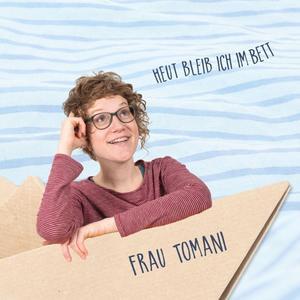 Frau Tomani - Heut bleib ich im Bett - 1 CD
