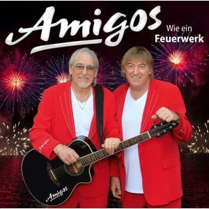 Amigos - WIE EIN FEUERWERK - 1 CD