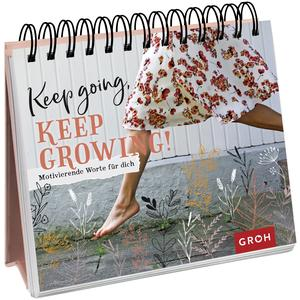 Keep going, keep growing!