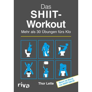Das SHIIT-Workout