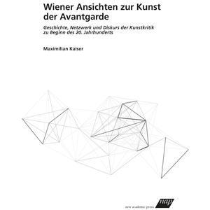 Wiener Ansichten zur Kunst der Avantgarde