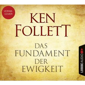 Follett,Ken - Das Fundament der Ewigkeit - 2 CD