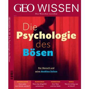 GEO Wissen / GEO Wissen mit DVD 69/2020 - Die Psychologie des Bösen