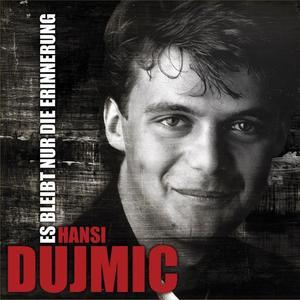 Musik-CD ES BLEIBT NUR DIE ERINNERU / Dujmic,Hansi, (1 CD)