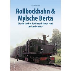 Rollbockbahn und Mylsche Berta