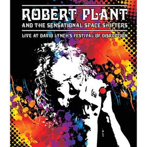 Plant,Robert - LIVE AT DAVID LYNCH'S FESTIVAL OF DISRUPTION - 1 DVD