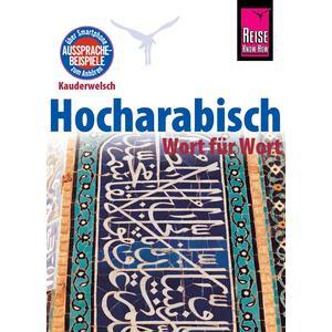 Reise Know-How Sprachführer Hocharabisch - Wort für Wort