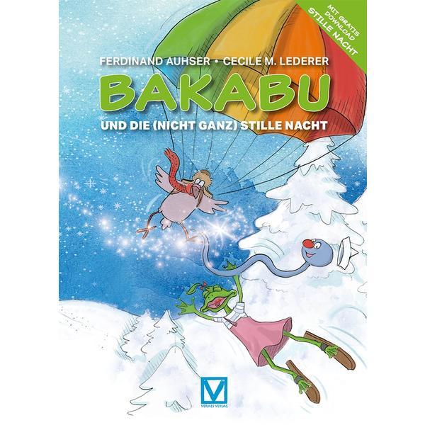Bakabu und die (nicht ganz) Stille Nacht