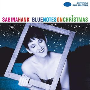 Hank,Sabina - Blue Notes On Christmas - 1 CD