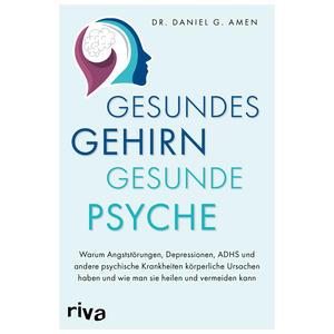 Gesundes Gehirn – gesunde Psyche