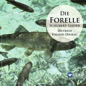 DIE FORELLE:SCHUBERT-LIEDER / FISCHER-DIESKAU,DIETRICH/MOORE,GERALD