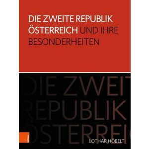Die Zweite Republik Österreich und ihre Besonderheiten