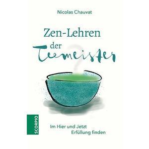 Zen-Lehren der Teemeister