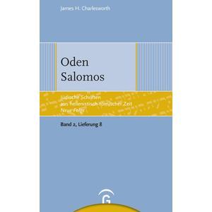 Jüdische Schriften aus hellenistisch-römischer Zeit - Neue Folge... / Oden Salomos