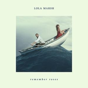 Lola Marsh - Remember Roses - 1 Vinyl-LP