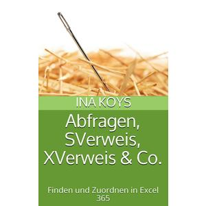 Abfragen, SVerweis, XVerweis & Co.