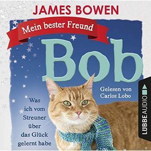 Bowen,James - Mein bester Freund Bob - 2 CD