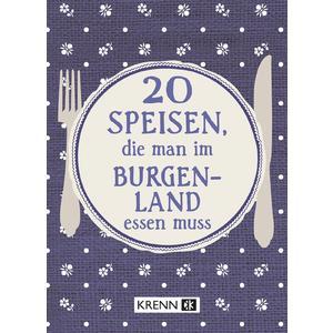 20 Speisen, die man im Burgenland essen muss