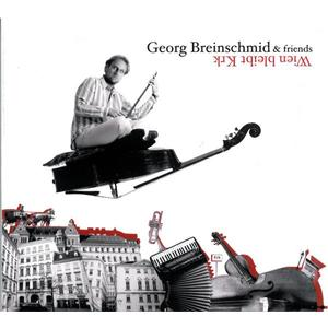 Georg Breinschmid & friends - Wien bleibt Krk - 1 CD