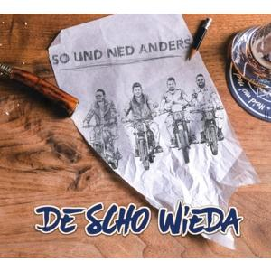 Deschowieda - So Und Ned Anders - 1 CD