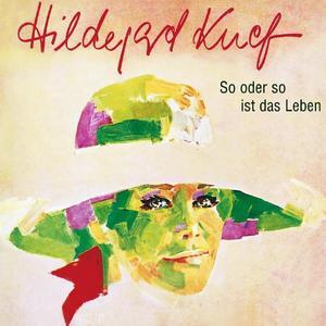 Knef,Hildegard - So Oder So Ist Das Leben - 1 CD