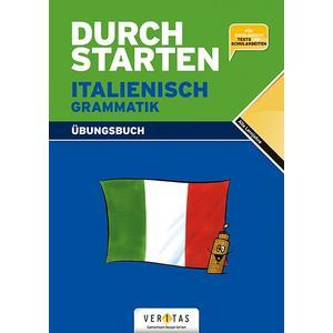 Durchstarten Italienisch Grammatik. Übungsbuch