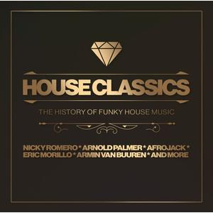 House Classics-The History Of Funky House Music / Various