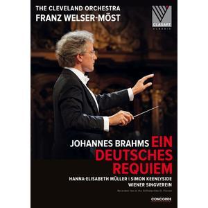 Musik-CD Johannes Brahms: Ein deutsches Requiem / Welser-Möst,Franz/Cleveland Orchestra/Wiener, (1 DVD-Video Album)