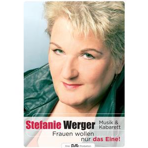 Musik-CD Frauen wollen nur das Eine / Werger,Stefanie, (1 DVD-Video Album)