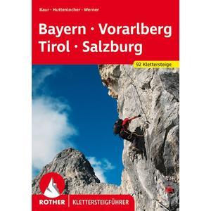Klettersteige Bayern – Vorarlberg – Tirol – Salzburg