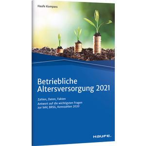 Betriebliche Altersversorgung 2021