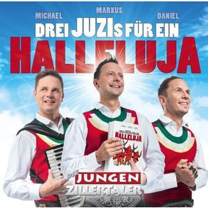 jungen Zillertaler,Die - Halleluja - 1 CD