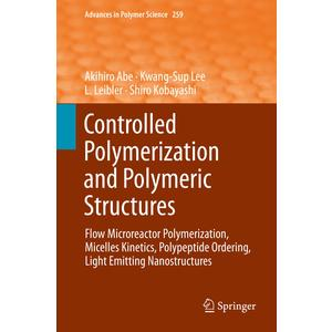 Controlled Polymerization and Polymeric Structures