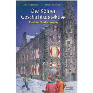 Die Kölner Geschichtsdetektive
