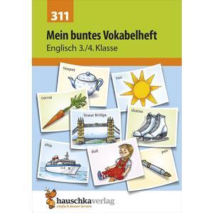Mein buntes Vokabelheft. Englisch 3./4. Klasse, A5- Heft