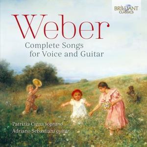 Cigna,Patrizia/Sebastiani,Adriano - Weber-Complete Songs For Voice And Guitar - 1 CD
