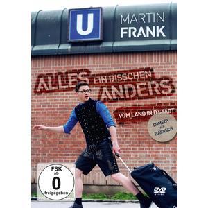 Frank,Martin - Alles Ein Bisschen Anders-Vom Land In D'Stadt - 1 DVD