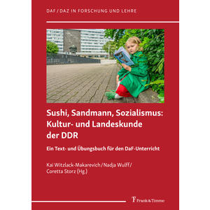 Sushi, Sandmann, Sozialismus: Kultur- und Landeskunde der DDR
