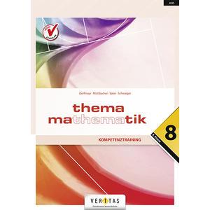Thema Mathematik 8 NEU. Maturawissen kompakt