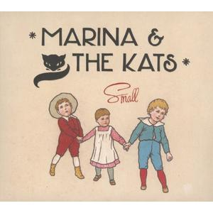 Marina & The Kats - Small - 1 CD