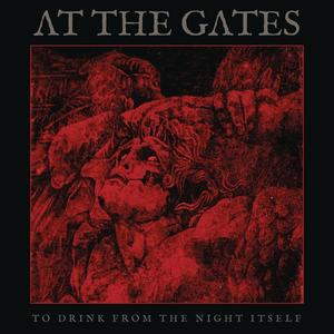 At The Gates - To Drink From The Night Itself - 2 CD
