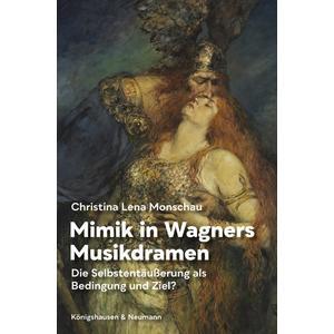 Mimik in Wagners Musikdramen