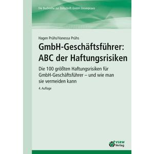 GmbH-Geschäftsführer: ABC der Haftungsrisiken