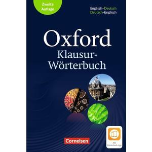 Oxford Klausur-Wörterbuch - Ausgabe 2018 / B1-C1 - Wörterbuch Englisch-Deutsch/Deutsch-Englisch